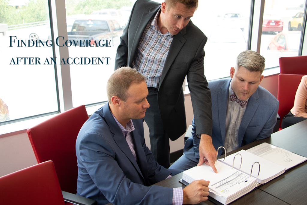 Pipas Law team finding insurance for an accident when there appears to be no coverage