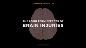 The Long Term Effects of Traumatic Brain Injuries By Pipas Law Group