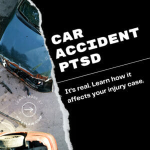 HOW DOES PTSD AFFECT MY CAR ACCIDENT CASE by Pipas law