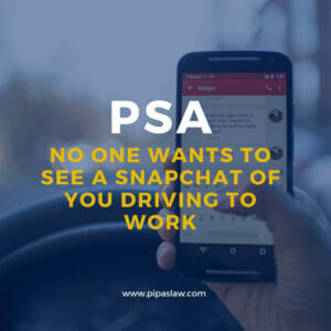 WHAT YOU NEED TO KNOW ABOUT DISTRACTED DRIVING By Pipas Law Group