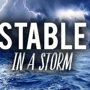 Stable in a Storm