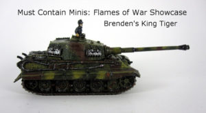 Read more about the article Flames of War Showcase: Brenden's King Tiger (Konigstiger)