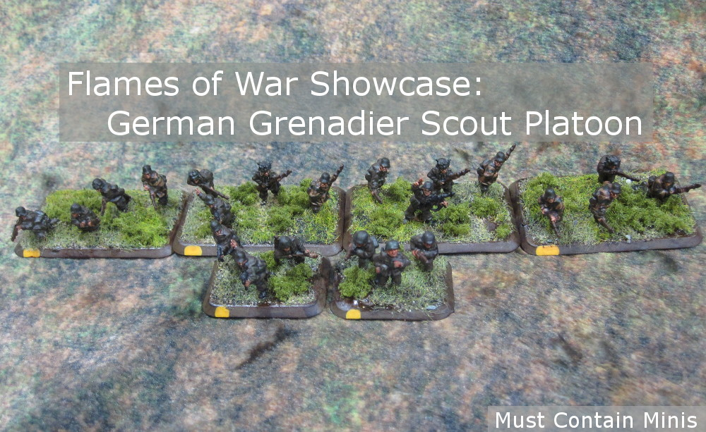 You are currently viewing Flames of War Showcase: Grenadier Scout Platoon