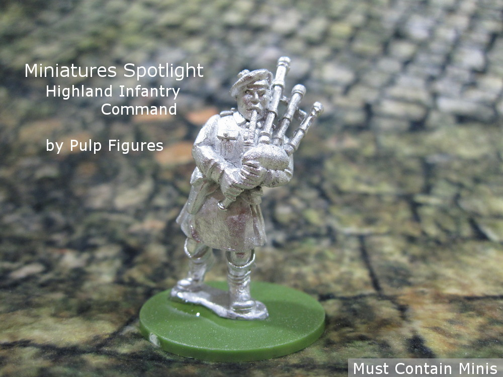 Read more about the article Spotlight on Highland Infantry Command by Pulp Figures (British WW2)