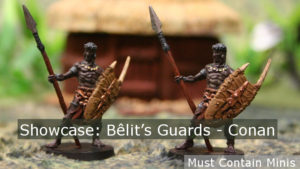 Read more about the article Showcase: Bêlit's Guards from Conan the Board Game