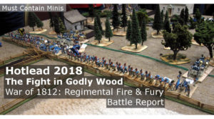 Read more about the article Regimental Fire & Fury Battle Report – The Fight in Godly Wood (Hotlead 2018)