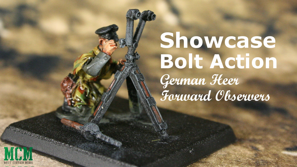 You are currently viewing Showcase: Bolt Action: German Heer Forward Observers
