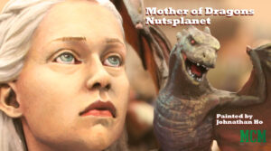 Read more about the article Mother of Dragons by Nutsplanet