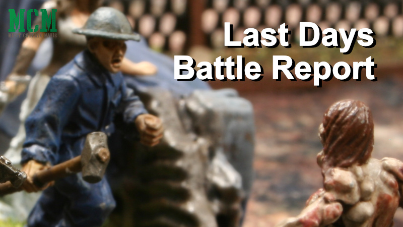Read more about the article Last Days Battle Report – Living Large