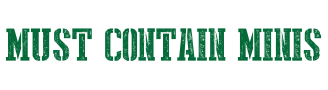Must Contain Minis - Text Logo
