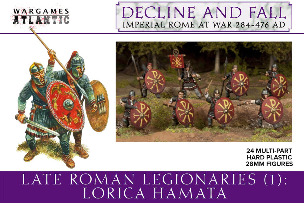 Decline and Fall of Imperial Rome. 284 to 476 AD. Historical Roman Miniatures - 28mm Late Roman Legionaries (1): Lorica Hamata