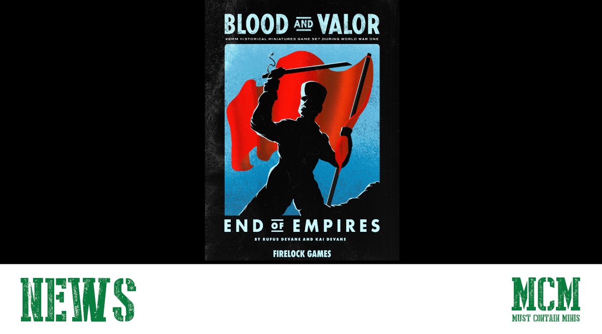 You are currently viewing Blood & Valor End of Empires Expansion Update