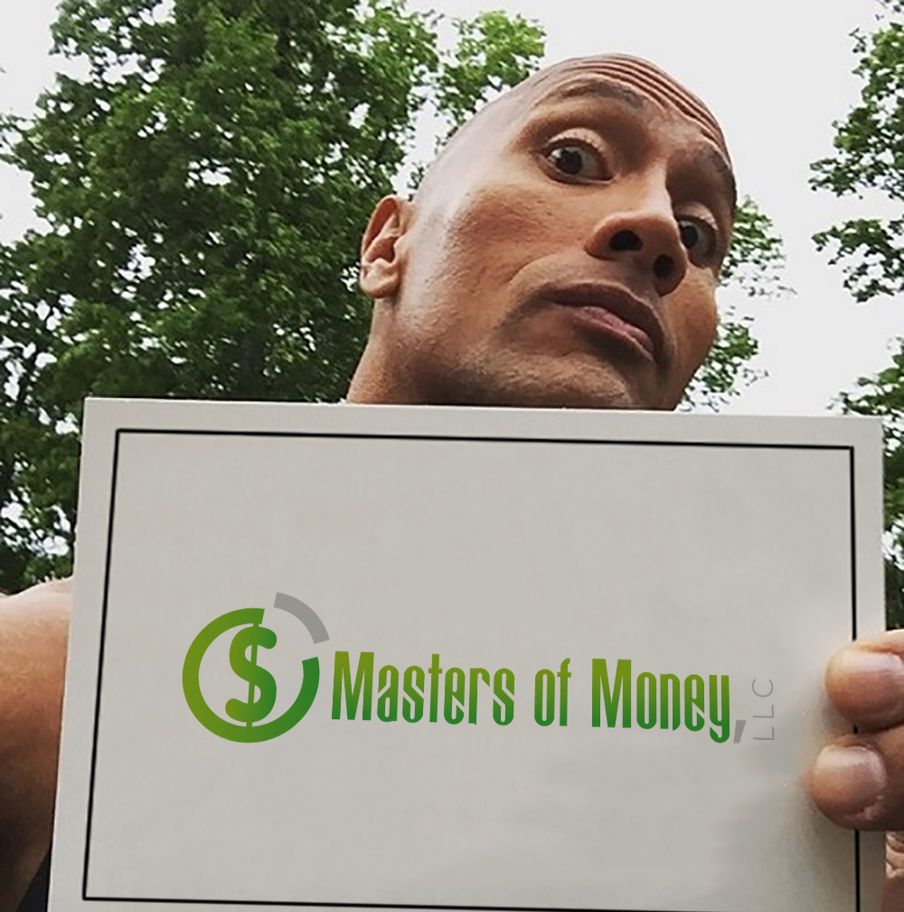 """Dwayne """"The Rock"""" Johnson Holding A Masters of Money LLC Poster"""