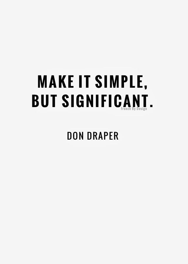 Make It Simple But Significant Quote Picture