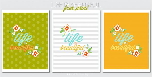 Free Life is Beautiful Print at Kiki and Company. LOVE!
