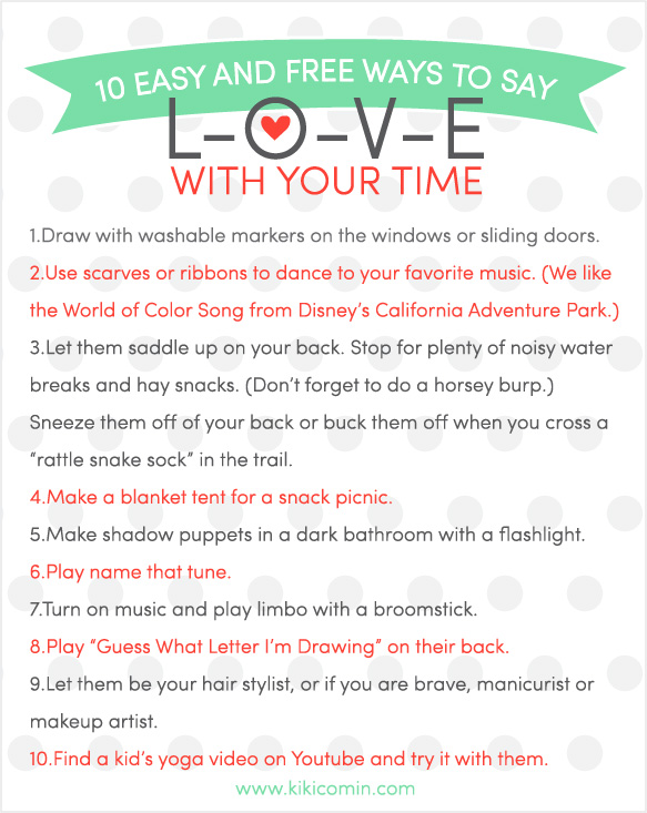 10 Easy and Free Ways to Say LOVE with your TIME! LOVE this list!