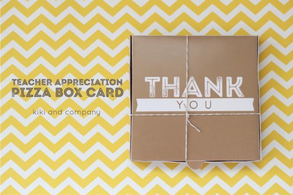 Teacher Appreciation Pizza Box Card from kiki and company