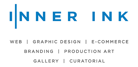 Inner Ink logo with Web, Graphic Design, E commerce, Branding, Production Art, Gallery Installation, and Curatorial Art Gallery Installation and Curatorial by Inner Ink website banner