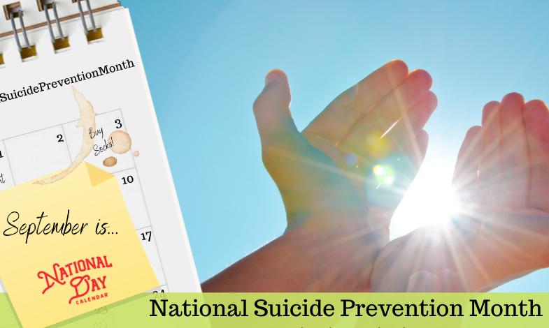 September: National Suicide Prevention Month