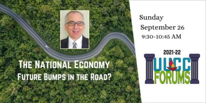 The National Economy:  Future Bumps in the Road?