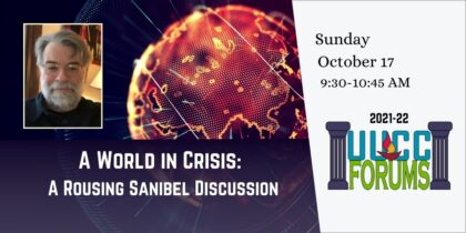 A World in Crisis: A Rousing Sanibel Discussion