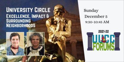 University Circle: Excellence, Impact & Surrounding Neighborhoods
