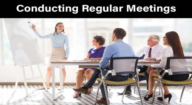Conducting Regular Meetings