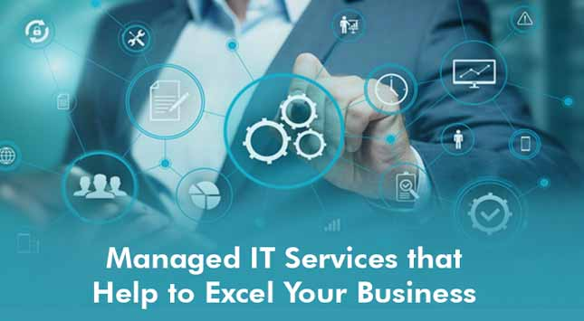 Managed IT Services Excel Your Business