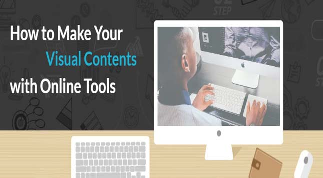 Visual Contents with Online Tools