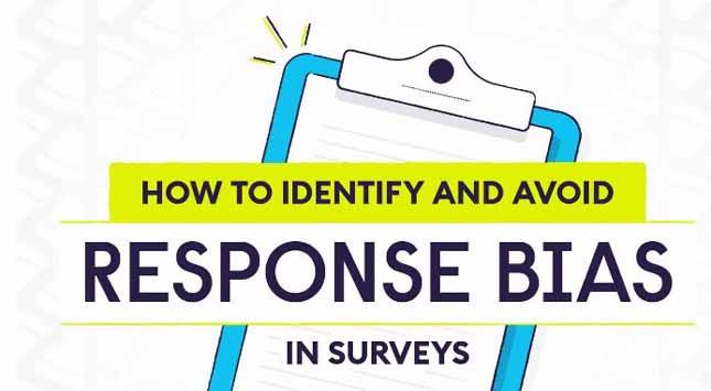 Avoid Response Bias in Surveys