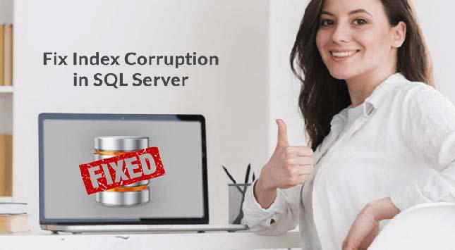 Fix Index Corruption in SQL Server