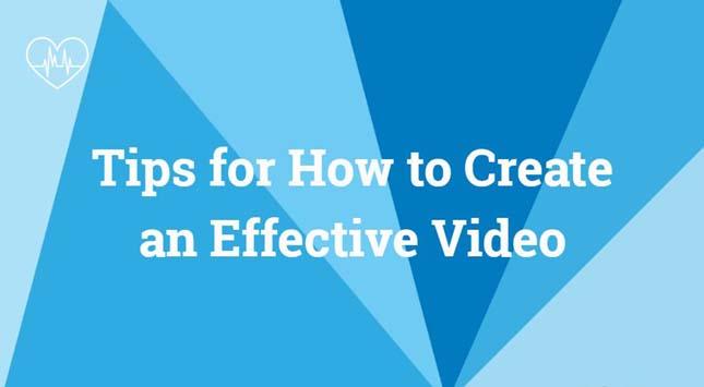 Create an Effective Video