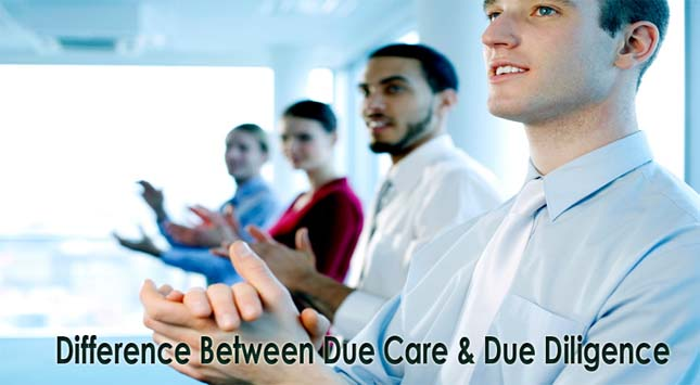 Due Care & Due Diligence