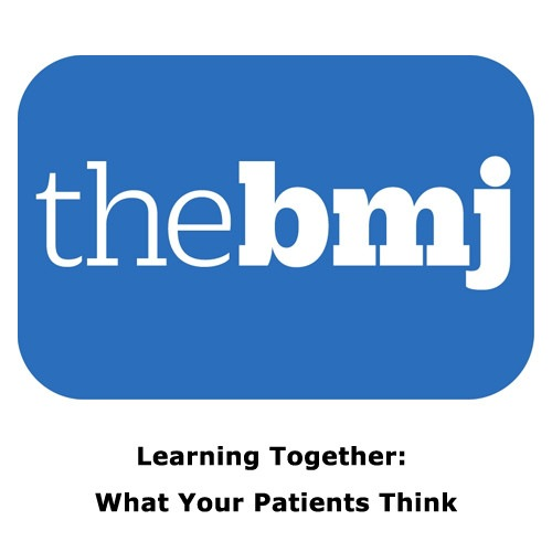 What Your Patient Thinks – Learning Together