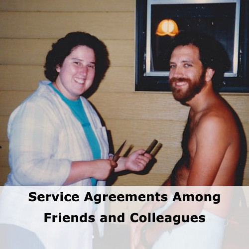 Service Agreements Among Friends and Colleagues