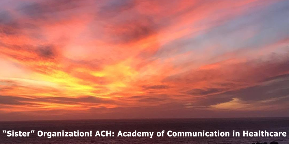 """""""Sister"""" Organization! ACH: Academy of Communication in Healthcare"""