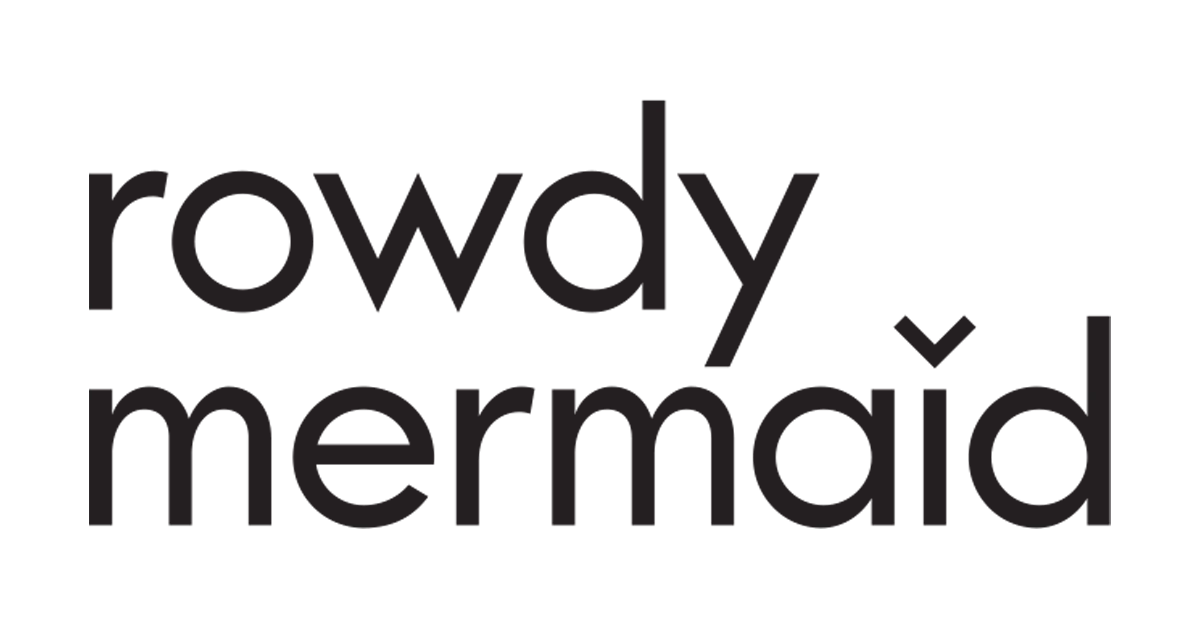 Rowdy Mermaid