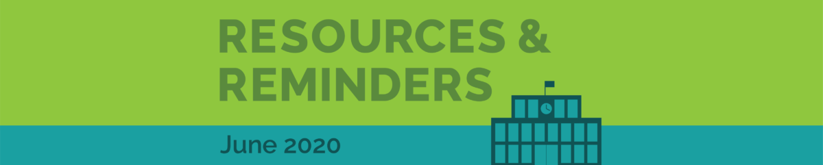 Resources and Reminders Header_June 2020