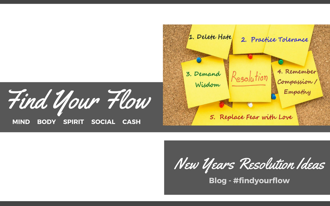 Find Your Flow Blog -New Years Resolution Ideas #findyourflow