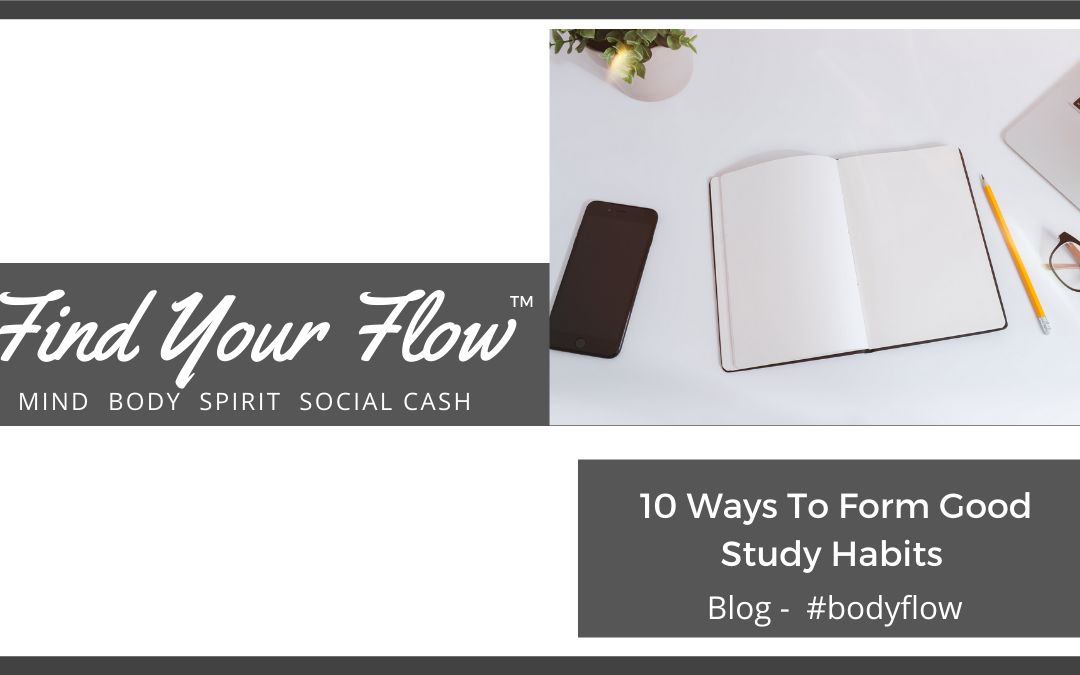 10 Ways to Form Good Study Habits