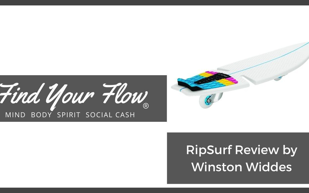 """RipSurf Review by Winston """"the Find Your Flow guy"""""""