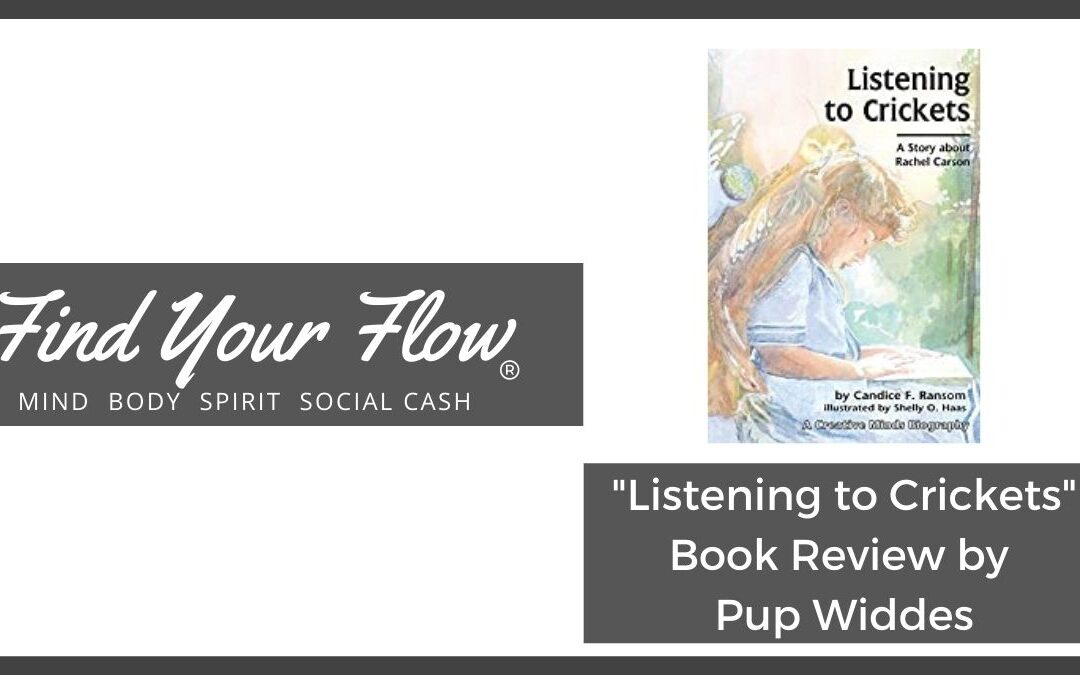 Find Your Flow blog - Listening to Crickets book review