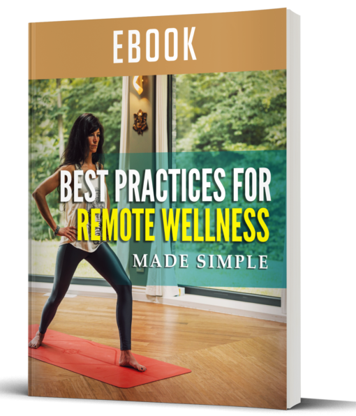 Best Practices For Remote Wellness Made Simple_ebook