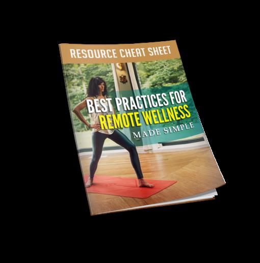 Best Practices For Remote Wellness Made Simple_resourcecheatsheet