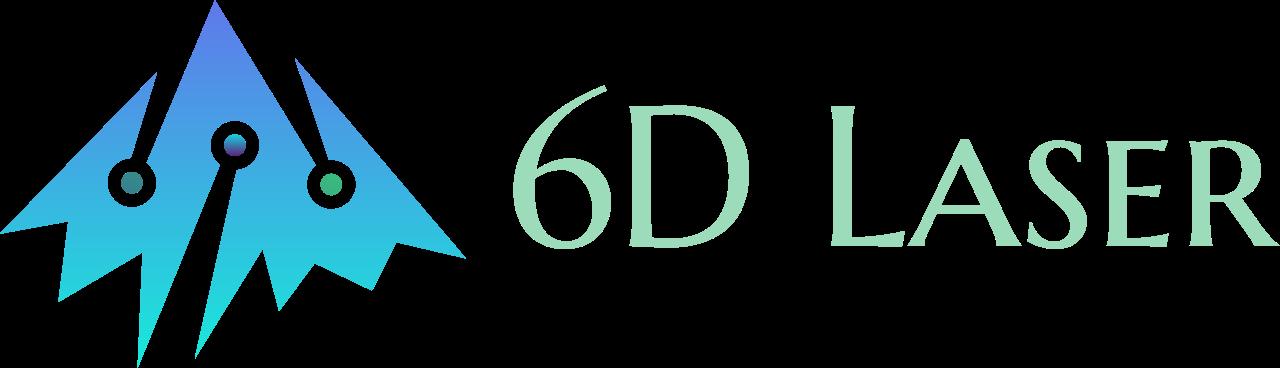 6D Laser