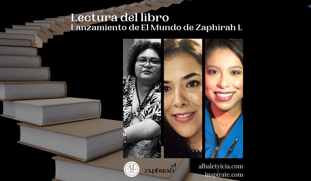 """Lectura """"El Mundo De Zaphirah"""""""
