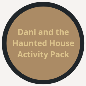 Dani and the Haunted House Activity Packet