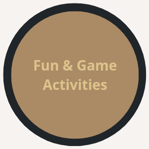 Fun & Game Activities