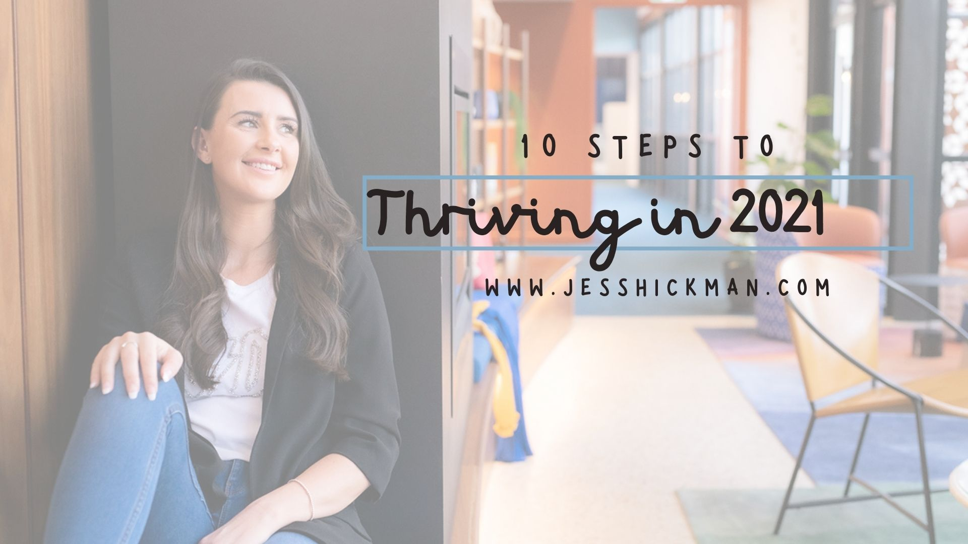 Steps to Thriving in 2021