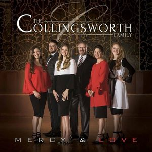 The Collingsworth Family - Mercy & Love Tour